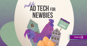 Mobile ad tech for newbies demand side