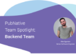 Team Spotlight: Alex Egurnov, Backend Team