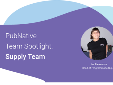Iva Parvanova Team Spotlight PubNative