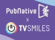 PubNative Acquires Mobile Advertising Technology and Development Team from TVSMILES