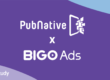 How BIGO Ads Leverages PubNative's Global Brand Advertisers Programmatic Marketplace | Case Study